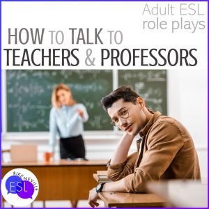 role plays for how to talk to teachers