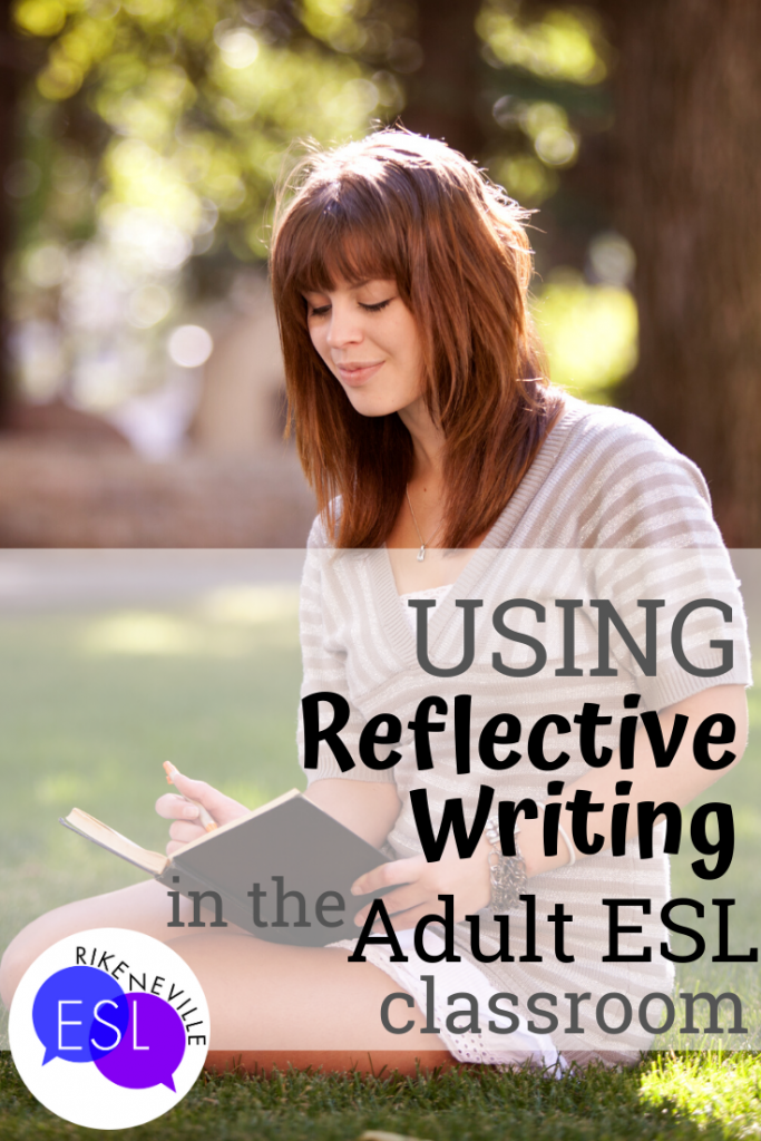 reflective writing in adult esl classroom