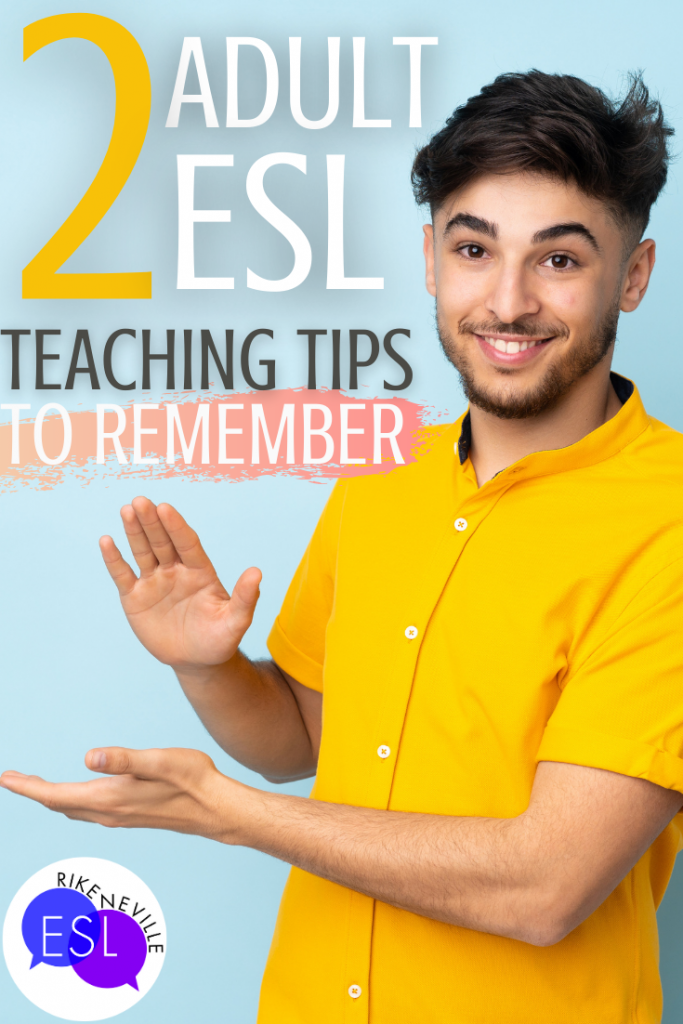 adult ESL teaching tips